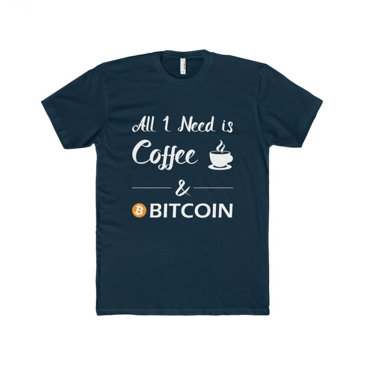 All I Need is Coffee and Bitcoin dark Men's T-Shirt