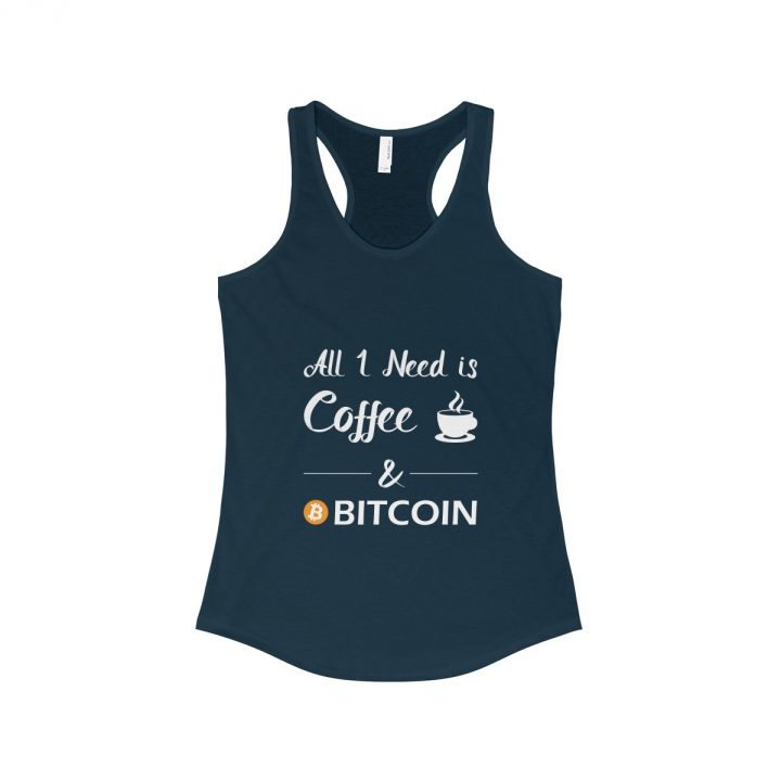 All I Need is Coffee and Bitcoin Women's Tank Top