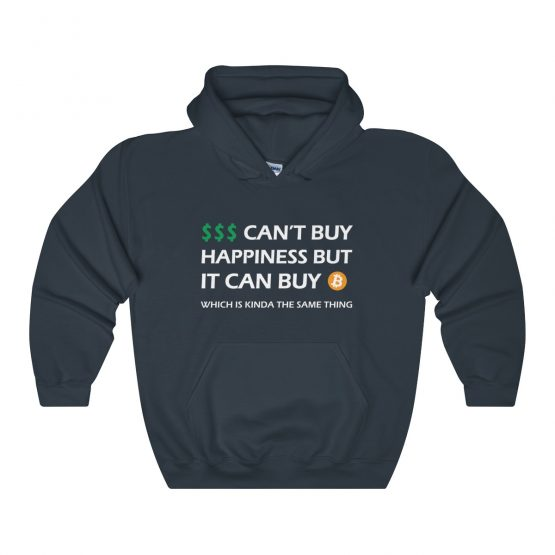 Money Can't Buy Happiness But it Can Buy Bitcoin dark Unisex Hooded Sweatshirt