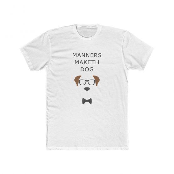 Manners Maketh Dog Men's T-Shirt