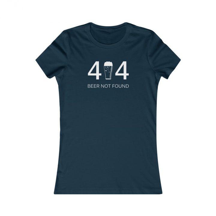 Error 404 Beer Not Found Women's T-Shirt