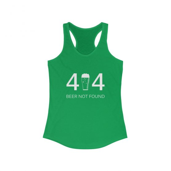 Error 404 Beer Not Found Women's Tank Top