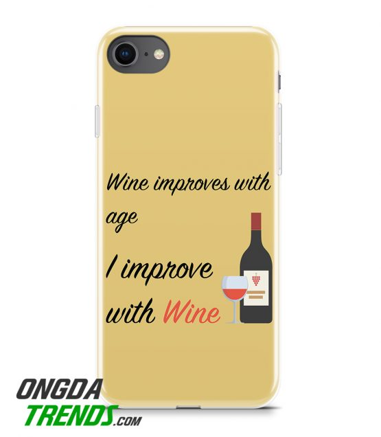 phone case wine improves with age i improve with wine